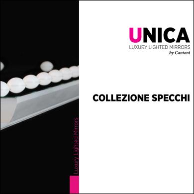 Collezione Specchi Unica by Cantoni 2017